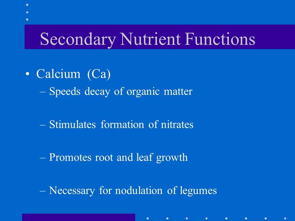 Secondary Nutrient Functions