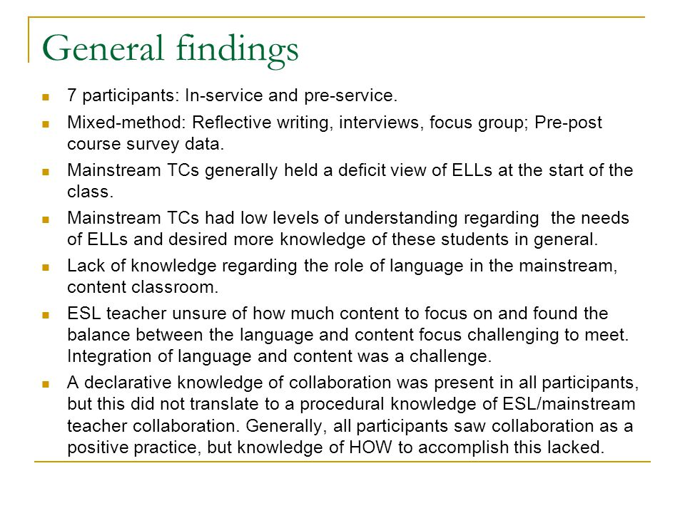 General findings 7 participants: In-service and pre-service.
