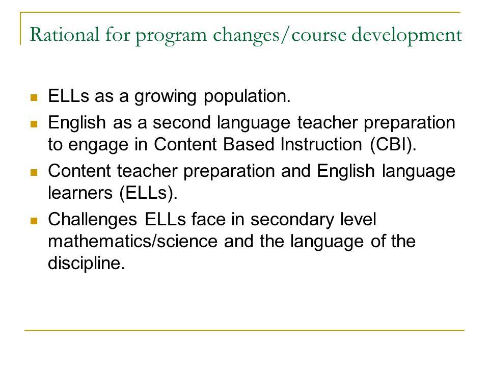 Rational for program changes/course development