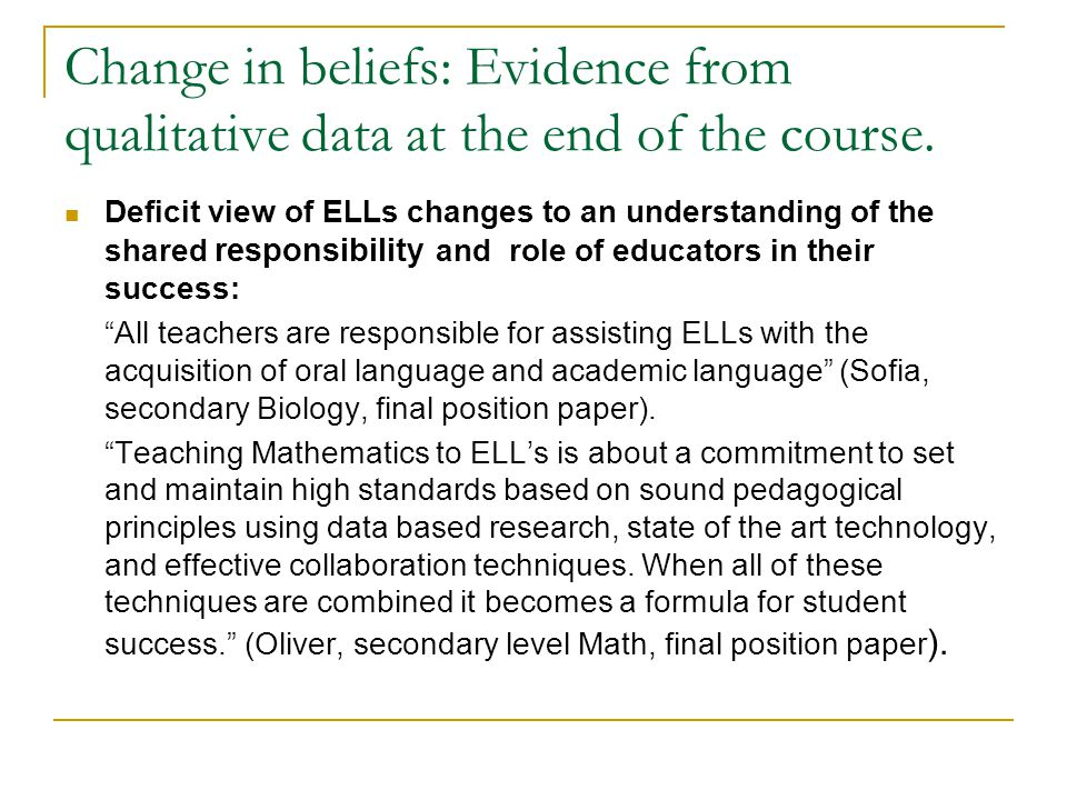 Change in beliefs: Evidence from qualitative data at the end of the course.
