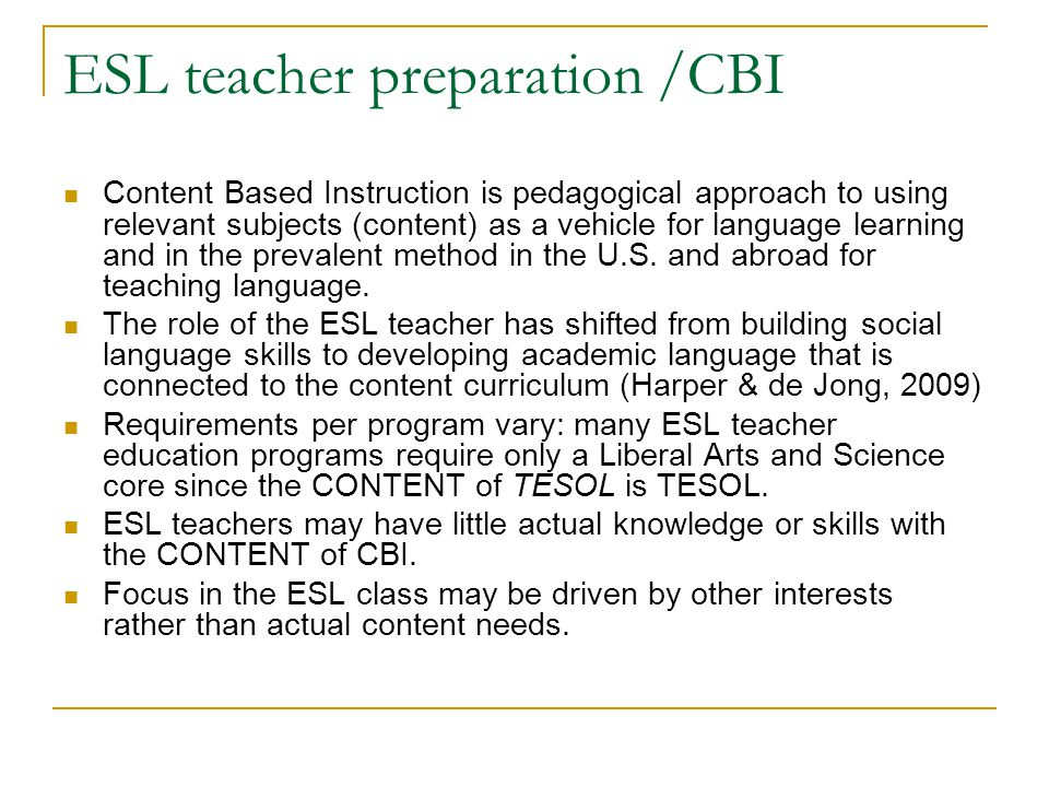 ESL teacher preparation /CBI