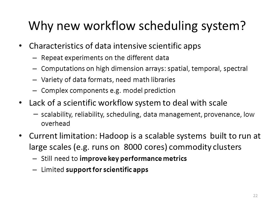 Why new workflow scheduling system