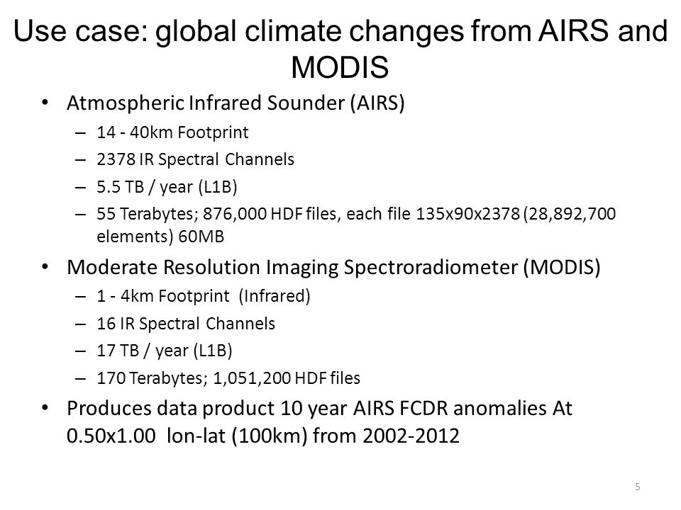 Use case: global climate changes from AIRS and MODIS