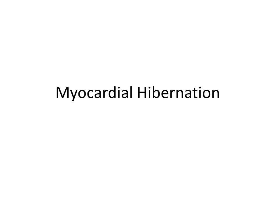Myocardial Hibernation