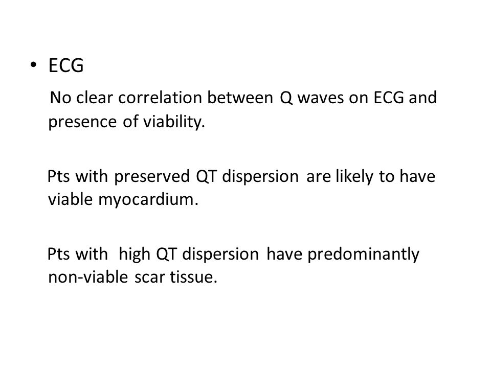 No clear correlation between Q waves on ECG and presence of viability.