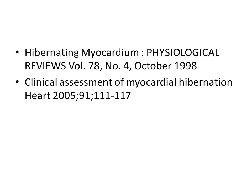 Hibernating Myocardium : PHYSIOLOGICAL REVIEWS Vol. 78, No