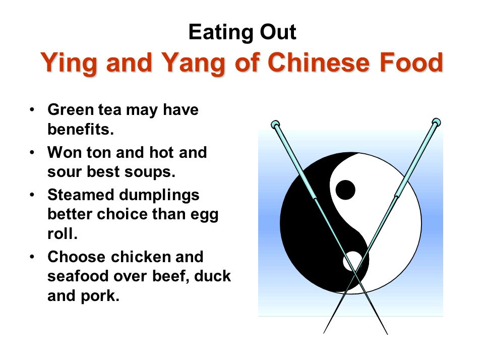 Eating Out Ying and Yang of Chinese Food