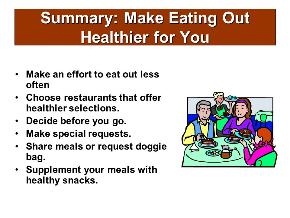 Summary: Make Eating Out Healthier for You