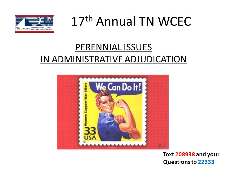 Perennial Issues In Administrative Adjudication