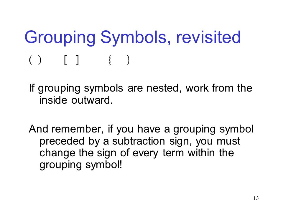 Grouping Symbols, revisited