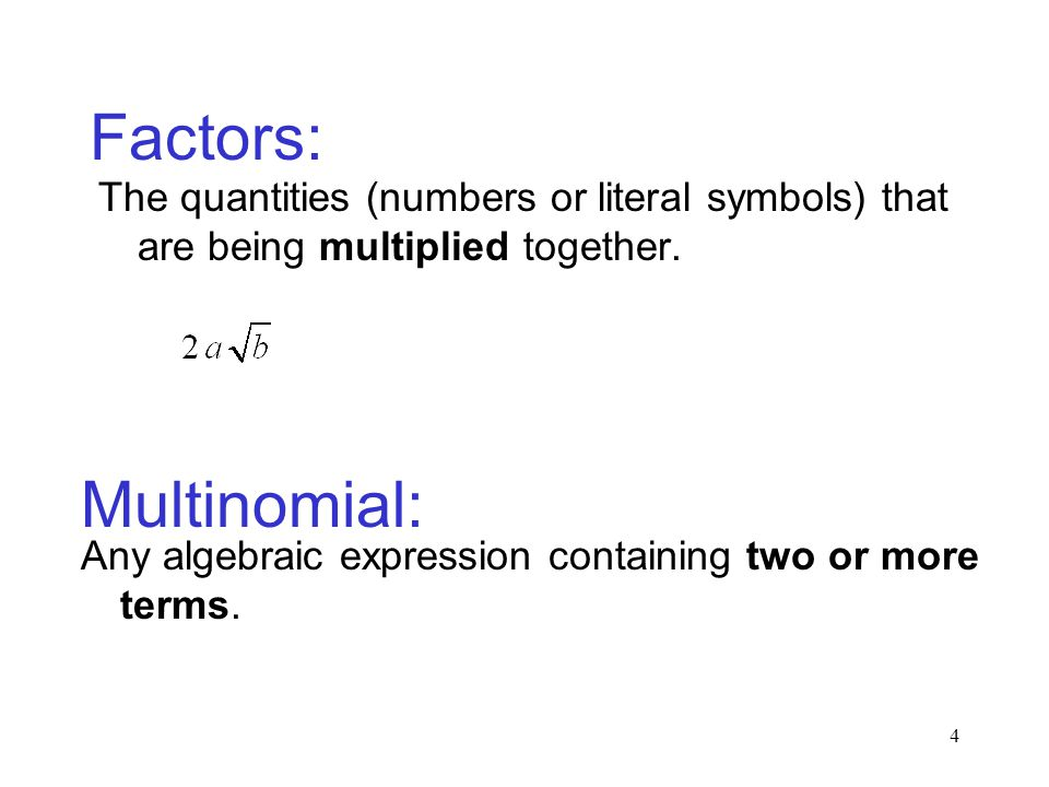 Factors: Multinomial: