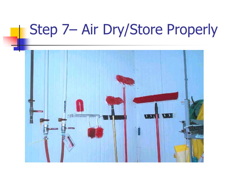 Step 7– Air Dry/Store Properly