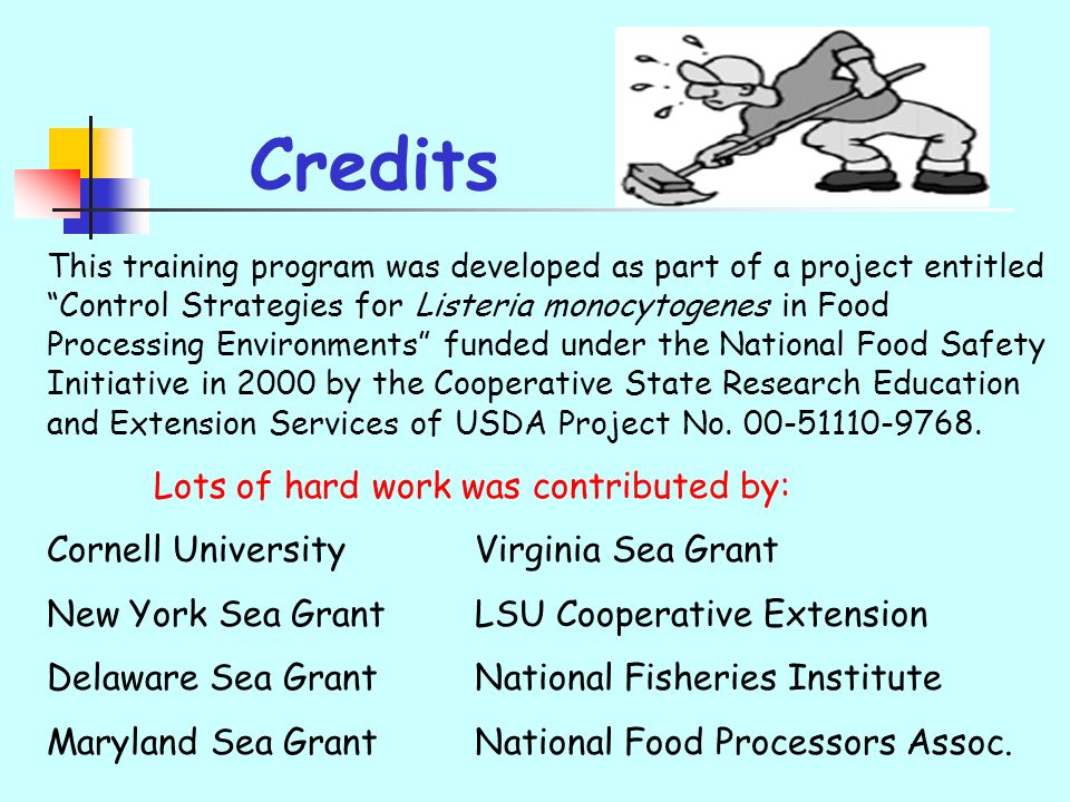 Credits Lots of hard work was contributed by: