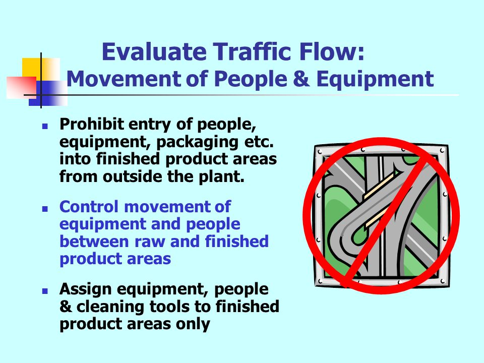 Evaluate Traffic Flow: Movement of People & Equipment