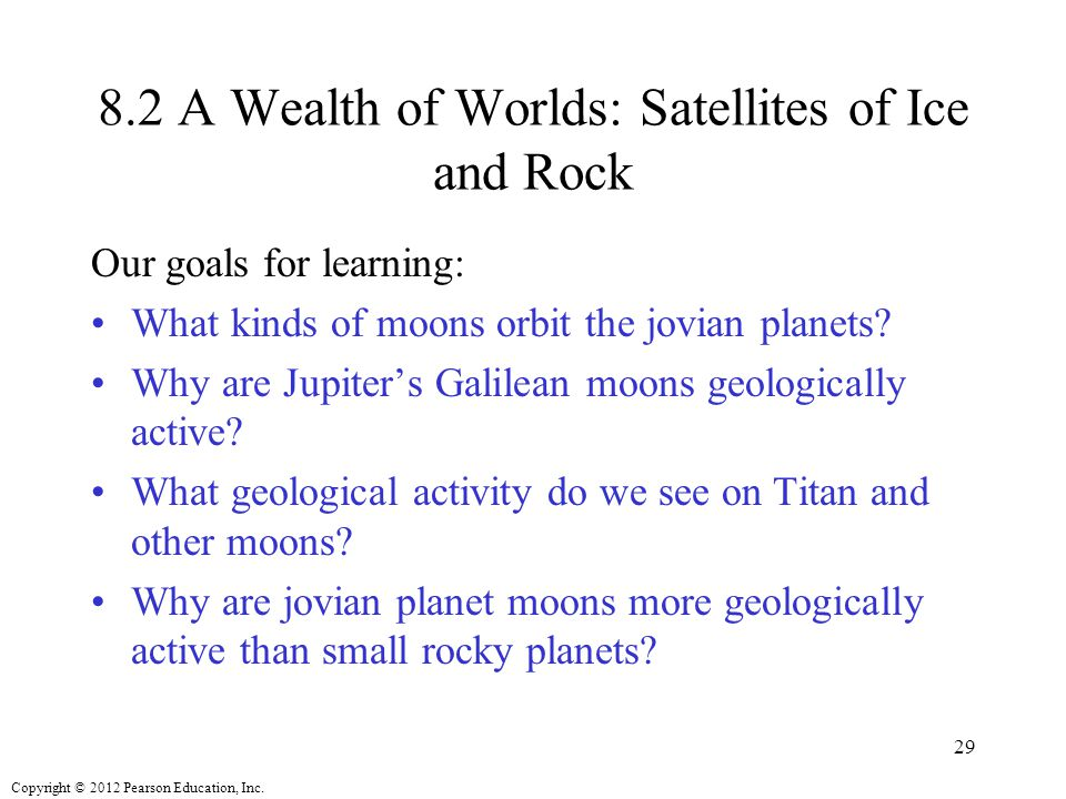 8.2 A Wealth of Worlds: Satellites of Ice and Rock