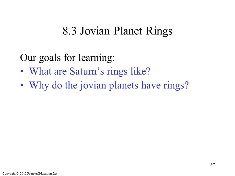 8.3 Jovian Planet Rings Our goals for learning: