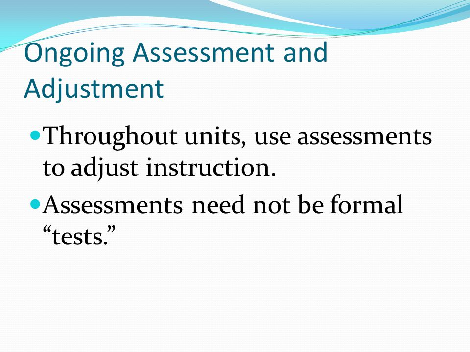 Ongoing Assessment and Adjustment