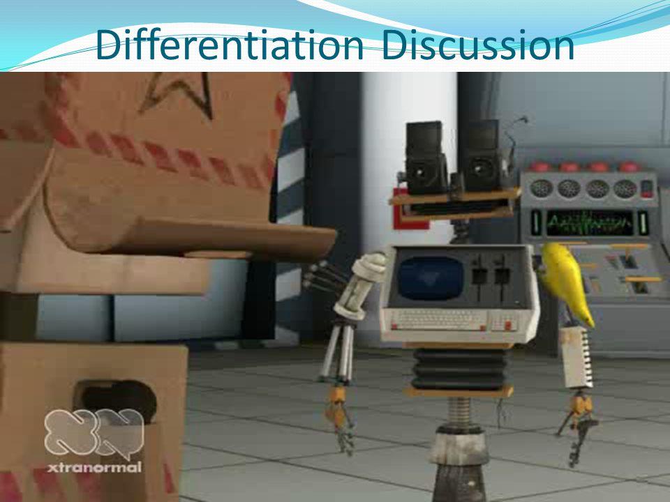 Differentiation Discussion