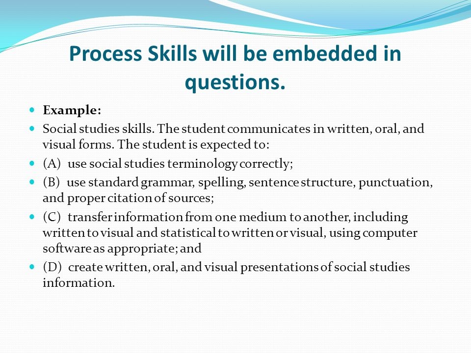 Process Skills will be embedded in questions.