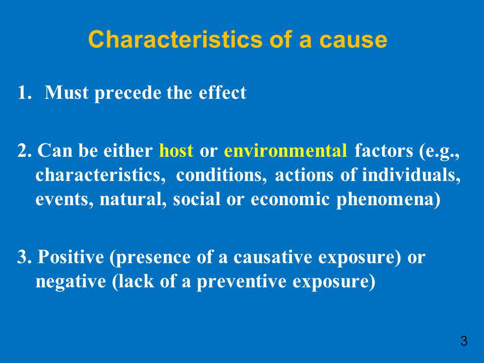 Characteristics of a cause