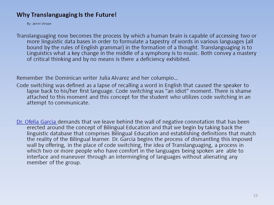 Why Translanguaging Is the Future!