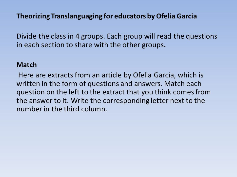 Theorizing Translanguaging for educators by Ofelia Garcia