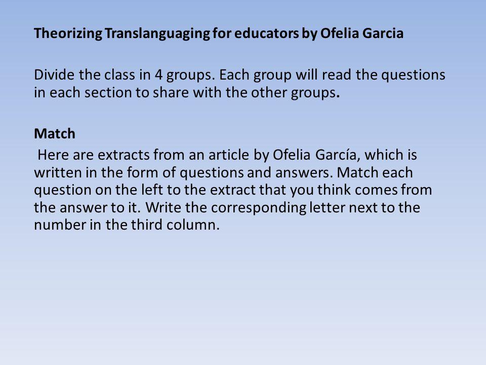 Theorizing Translanguaging for educators by Ofelia Garcia