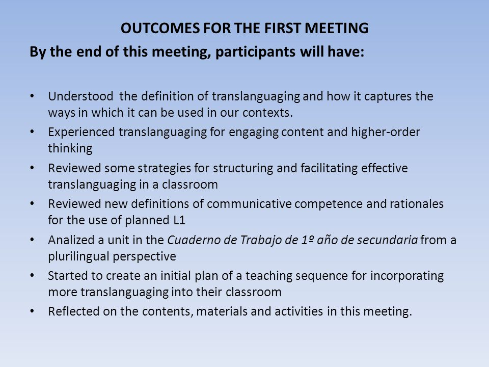 OUTCOMES FOR THE FIRST MEETING