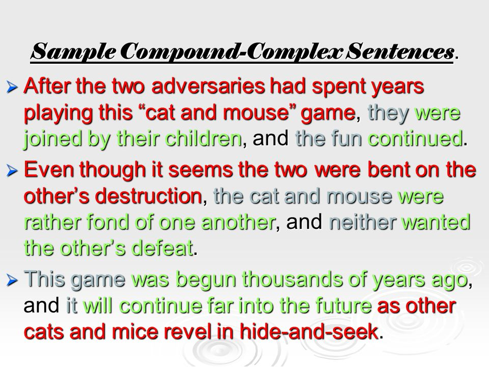 Sample Compound-Complex Sentences.