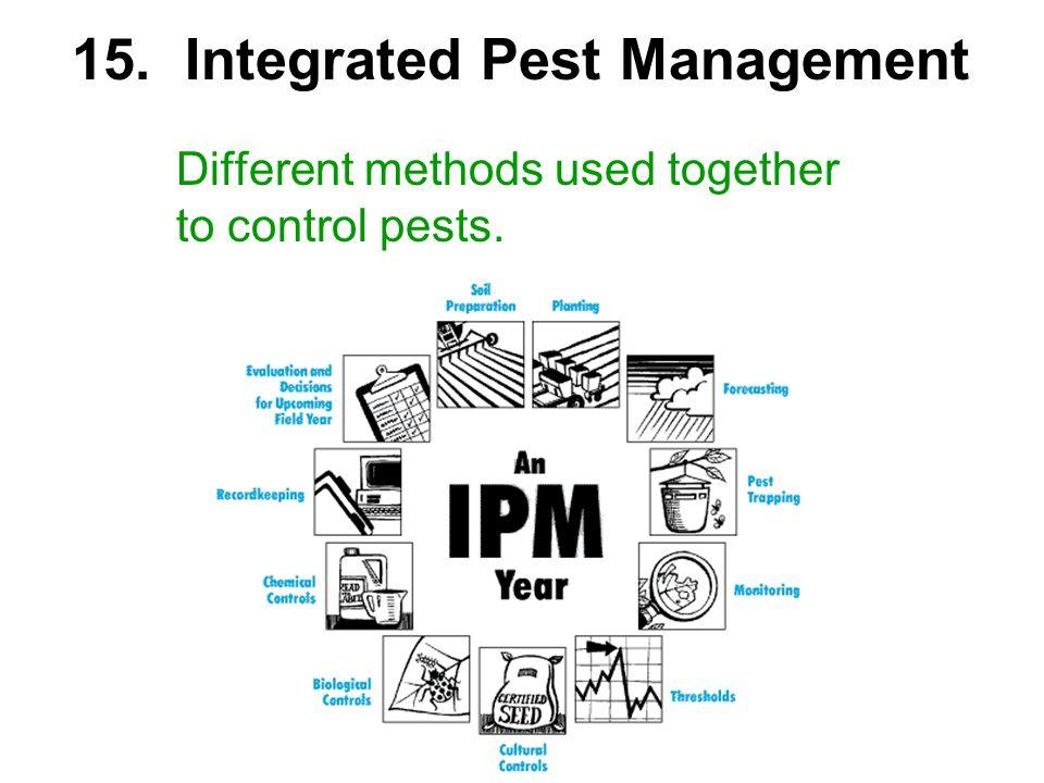 15. Integrated Pest Management