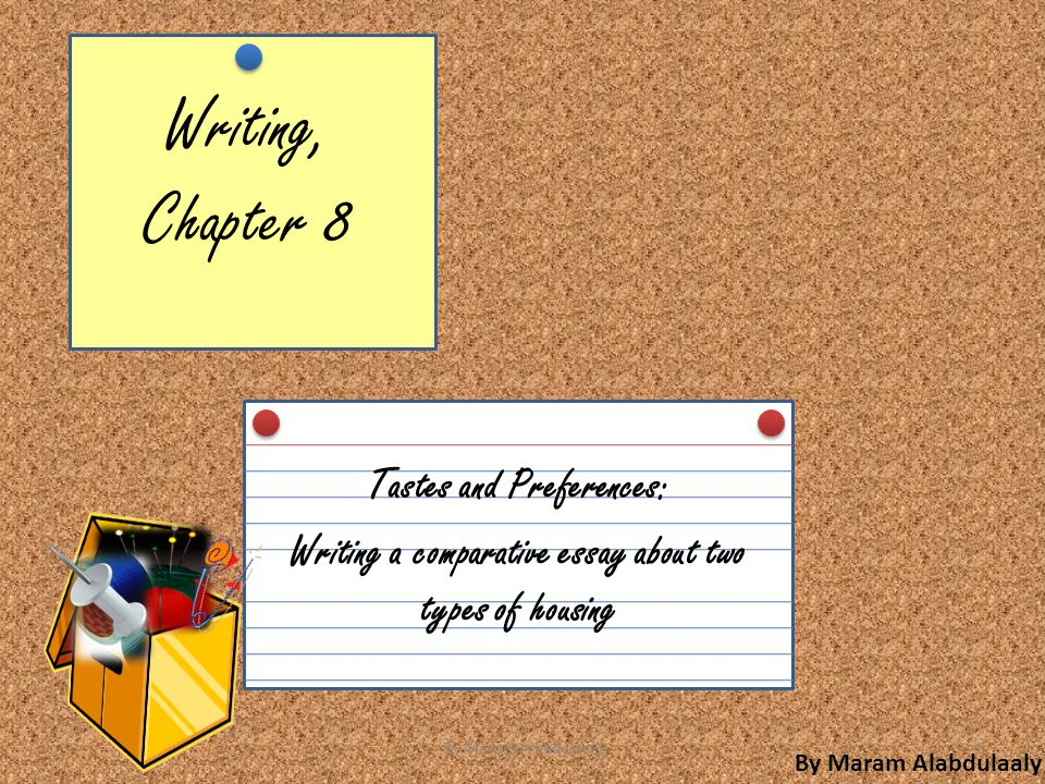 Writing, Chapter 8 Tastes and Preferences: