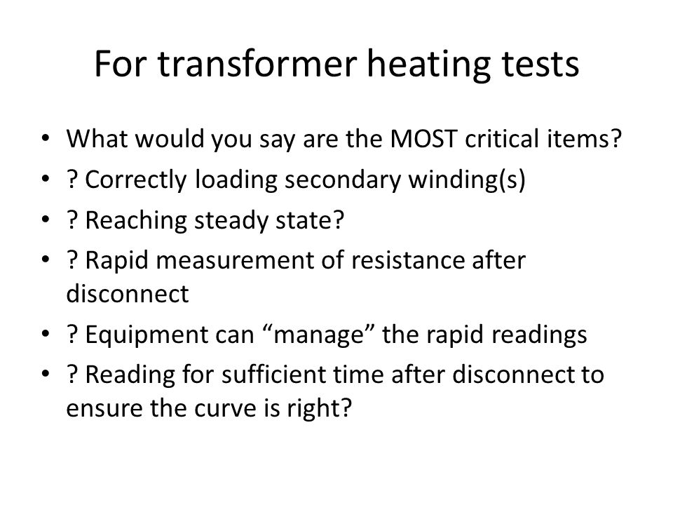 For transformer heating tests