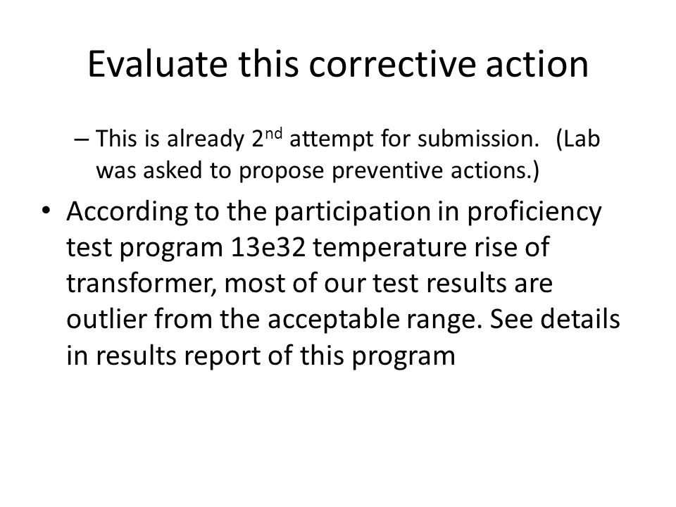Evaluate this corrective action