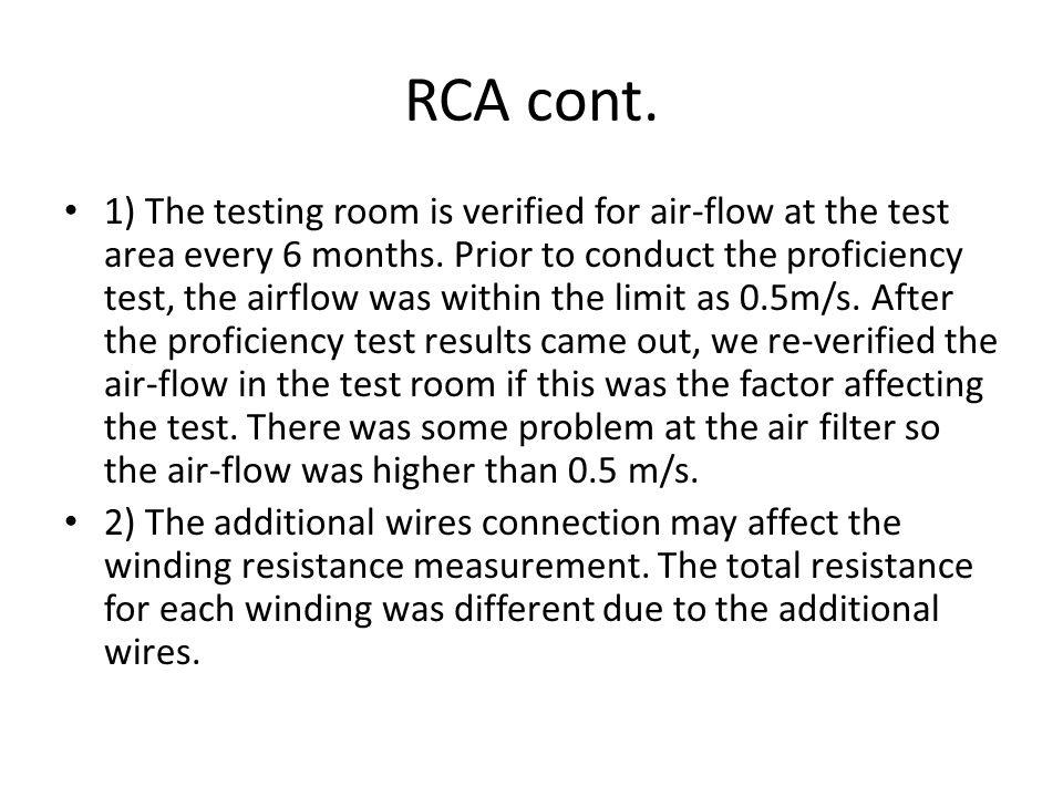 RCA cont.