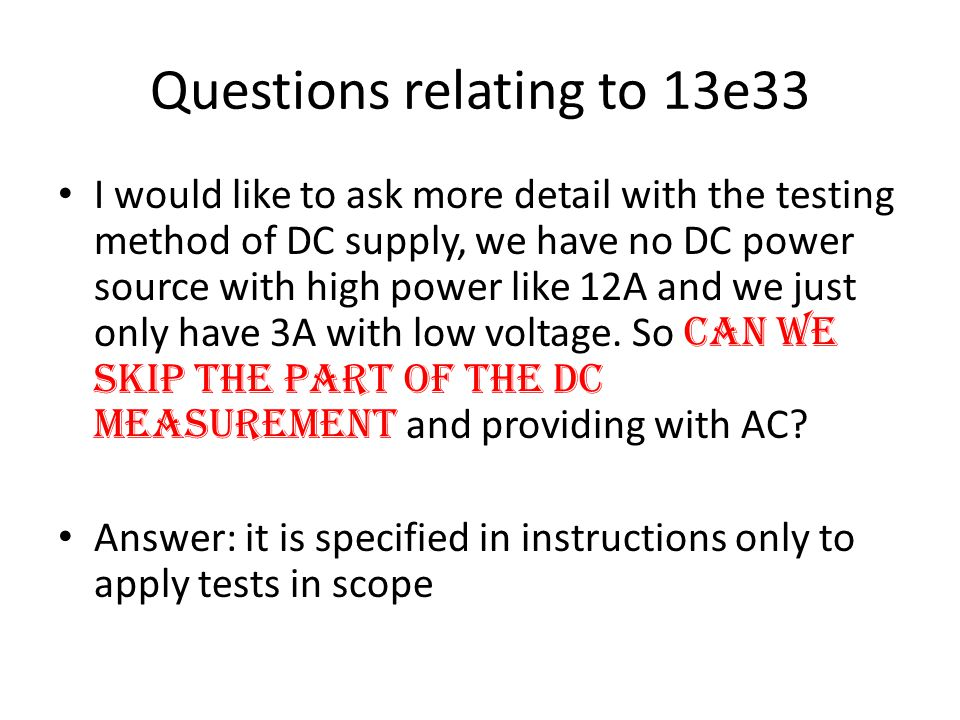 Questions relating to 13e33