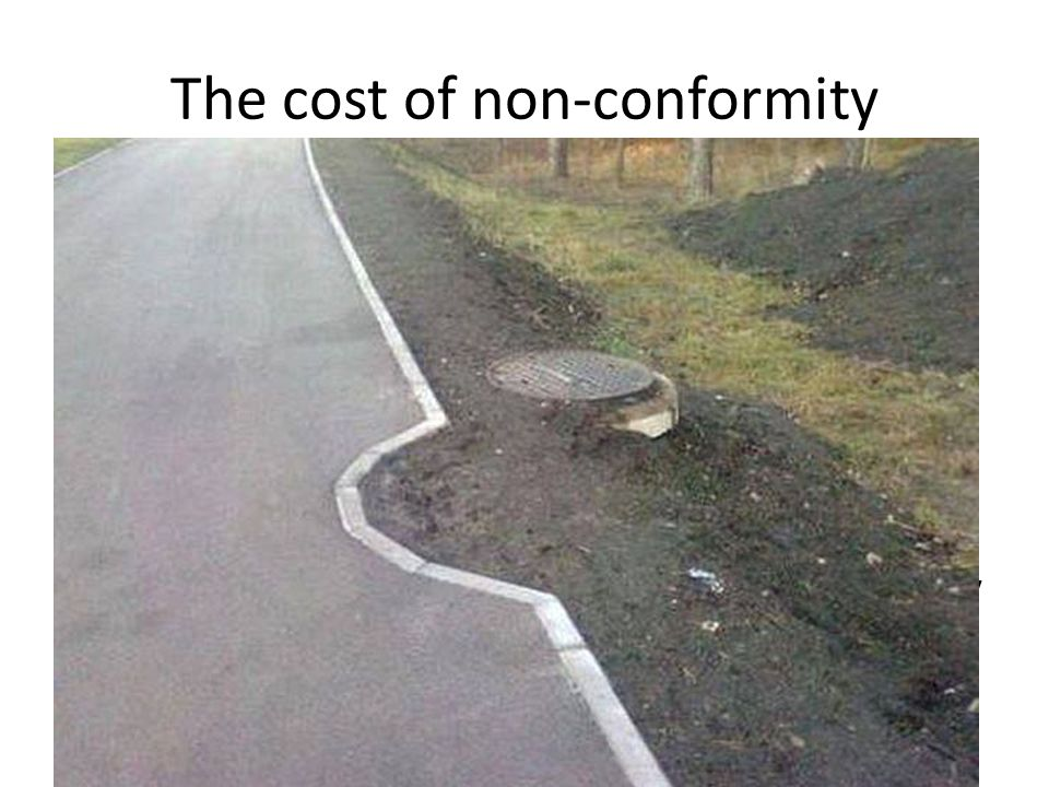The cost of non-conformity