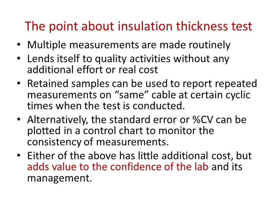 The point about insulation thickness test