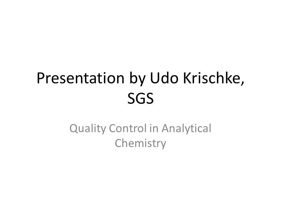 Presentation by Udo Krischke, SGS