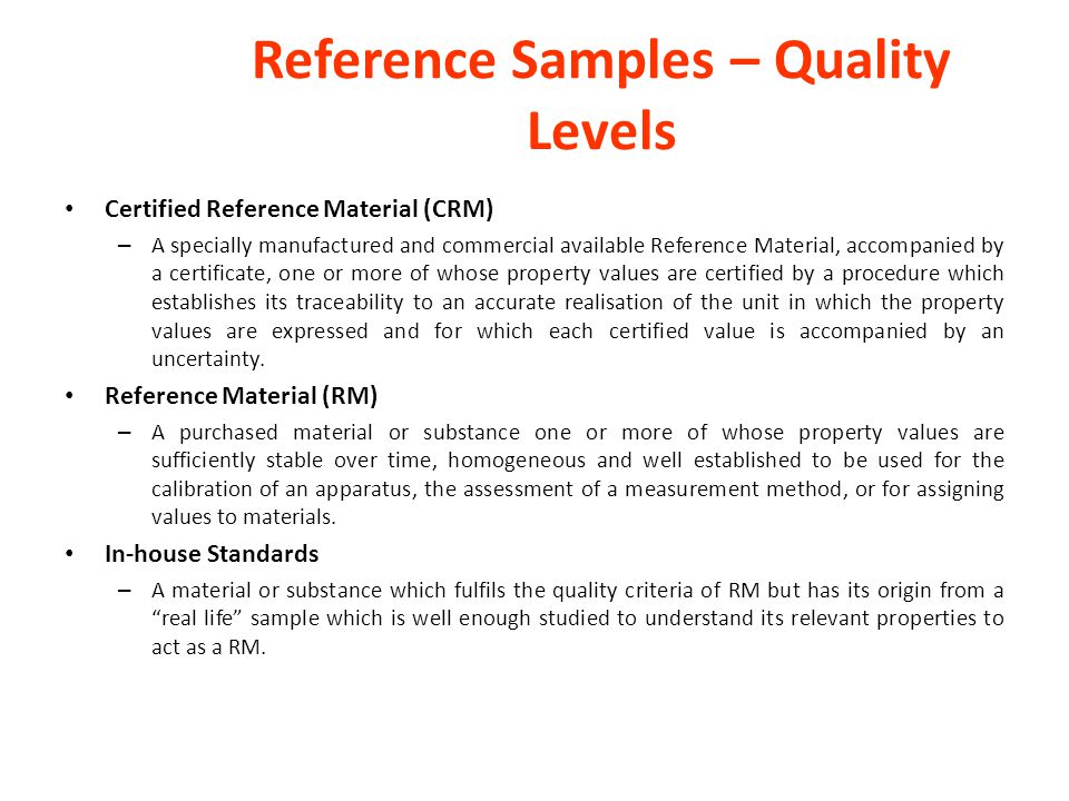 Reference Samples – Quality Levels