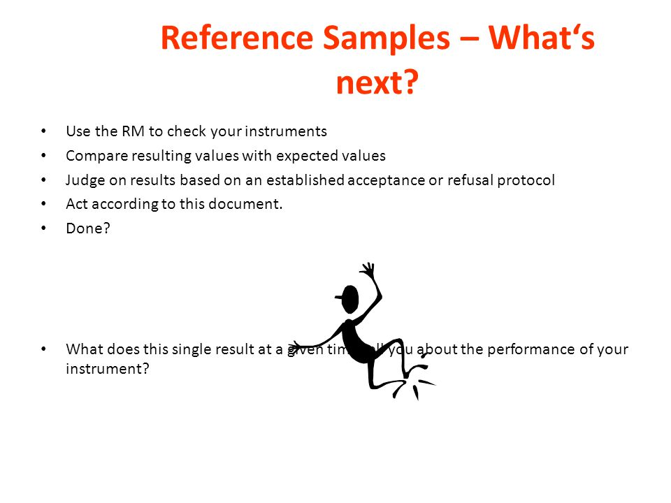 Reference Samples – What's next