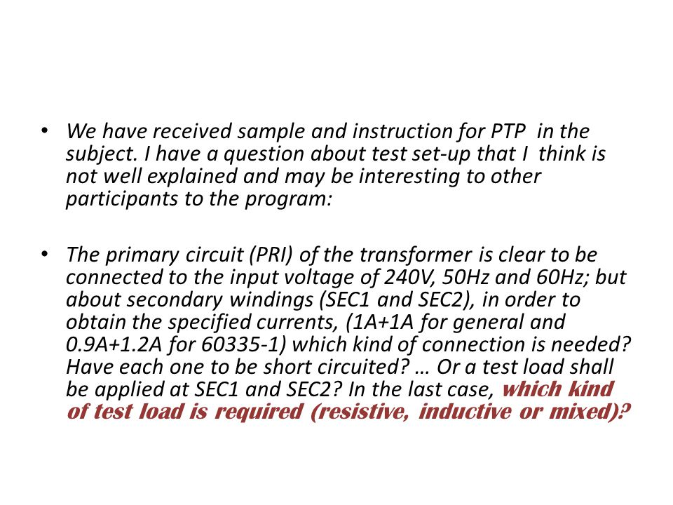 We have received sample and instruction for PTP in the subject