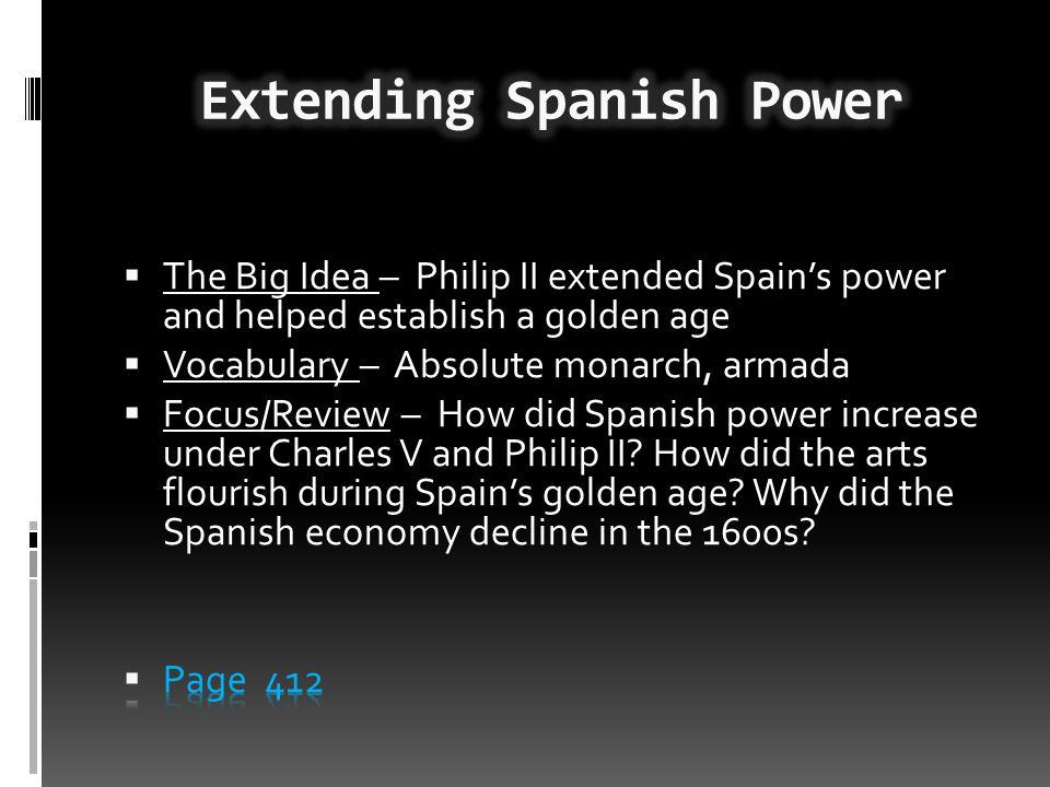 Extending Spanish Power
