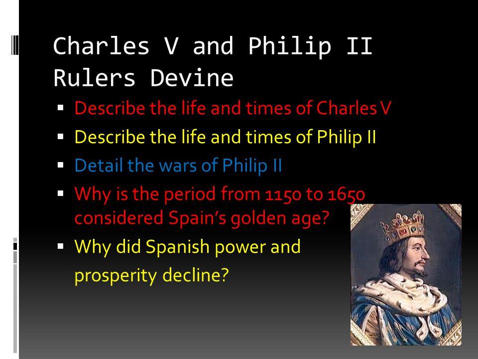 Charles V and Philip II Rulers Devine