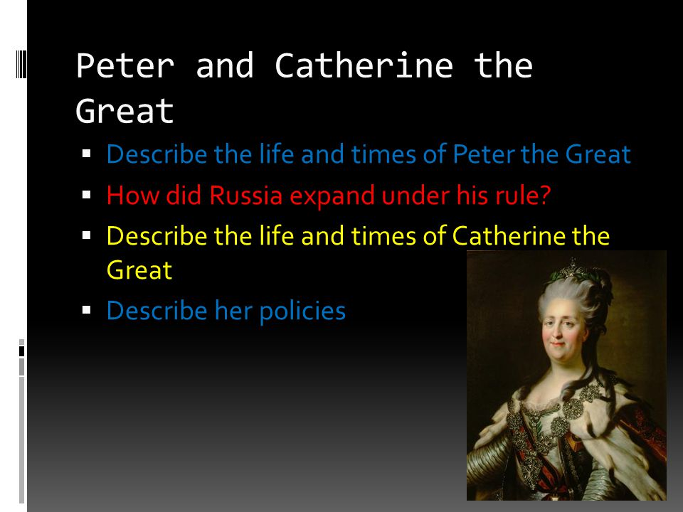 Peter and Catherine the Great