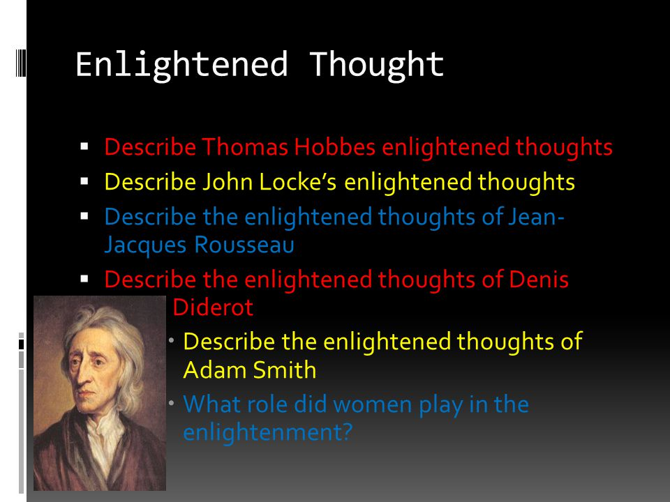 Enlightened Thought Describe Thomas Hobbes enlightened thoughts