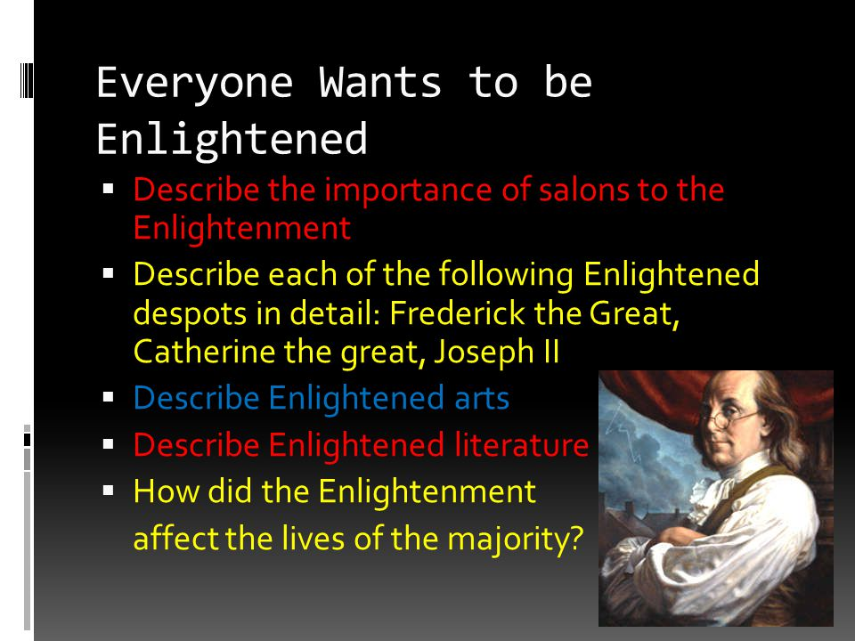 Everyone Wants to be Enlightened