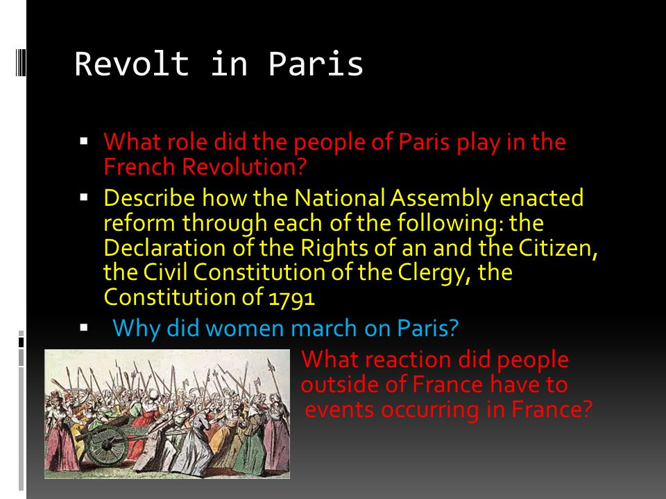 unit one world history ms horvath ppt  revolt in paris what role did the people of paris play in the french revolution