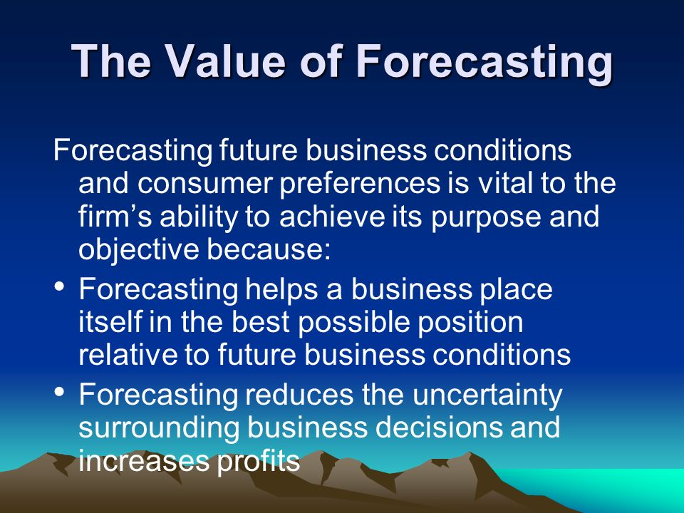 The Value of Forecasting