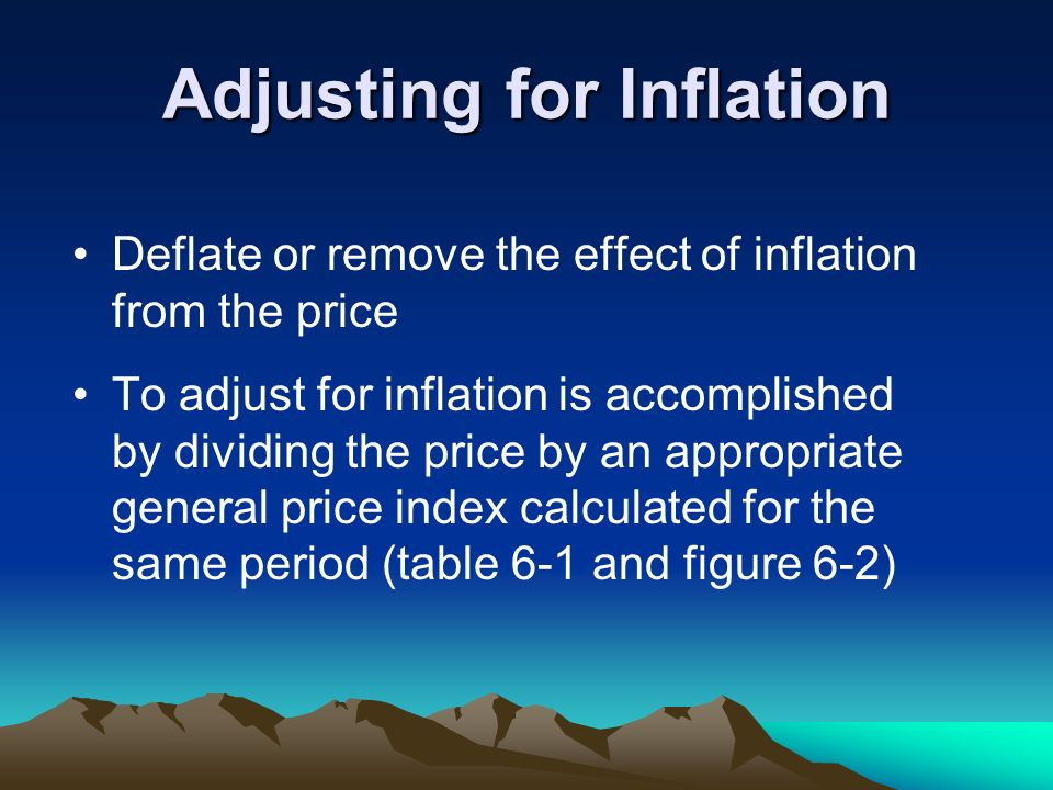 Adjusting for Inflation