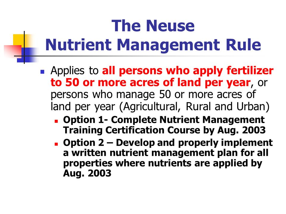The Neuse Nutrient Management Rule